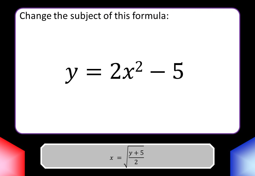 Changing the Subject of a Formula - Without Factorisation - Blockbusters