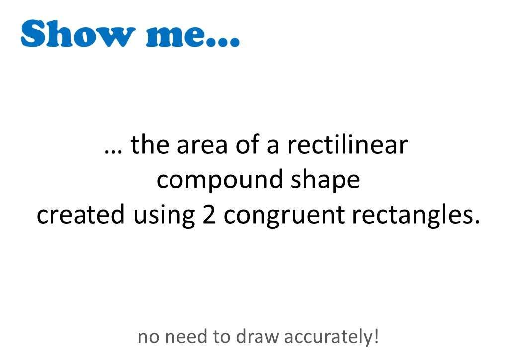 Compound Shapes - Area - Show Me
