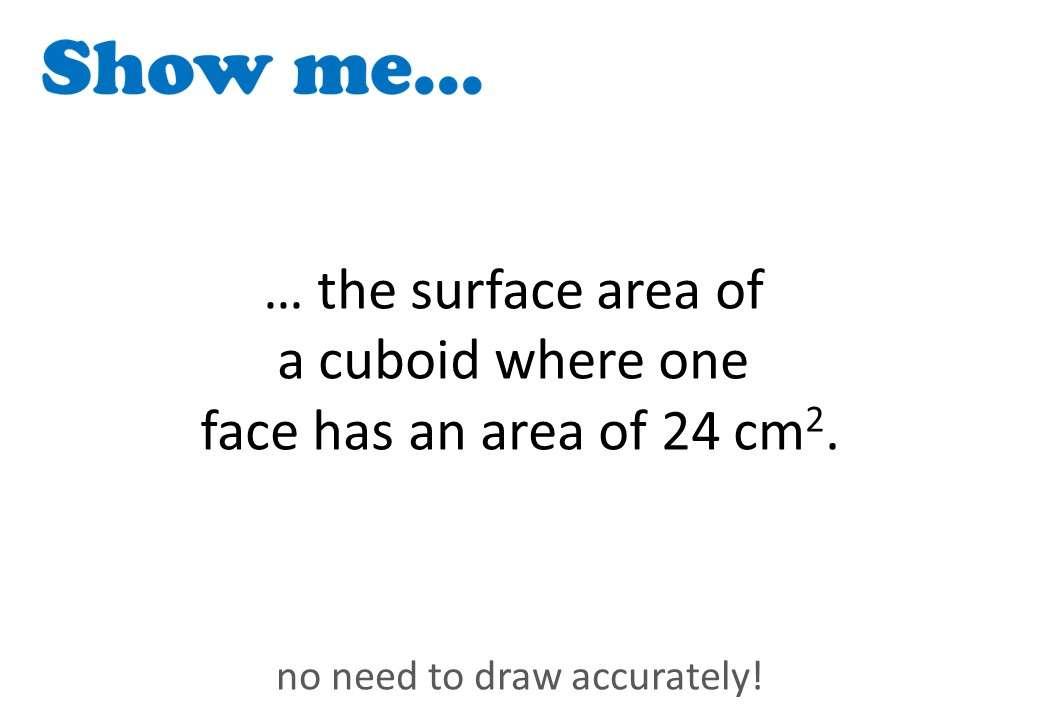 Cuboid - Volume & Surface Area - Show Me