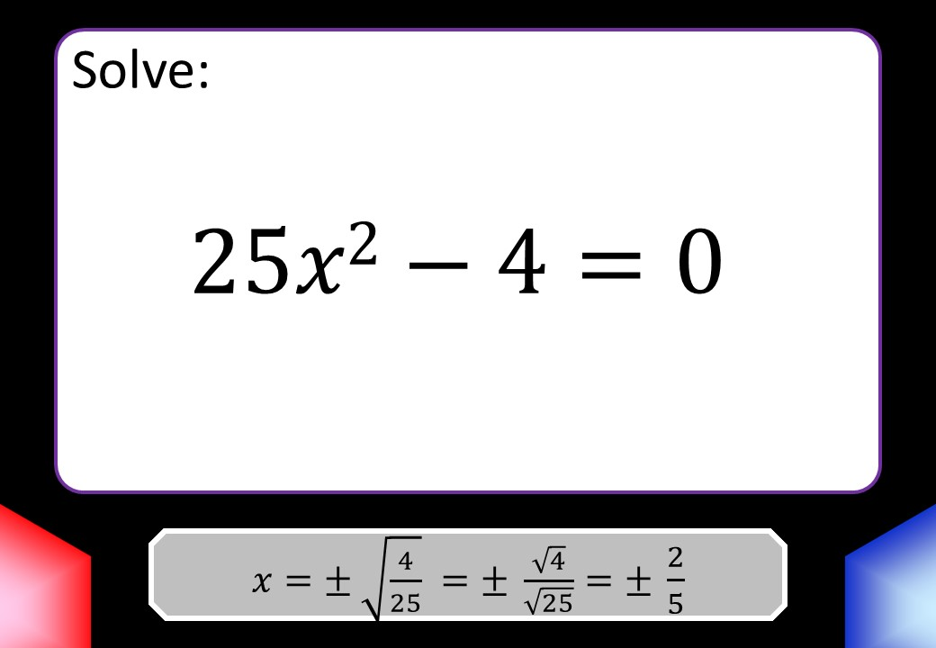 Quadratic Equations - b=0 - Blockbusters