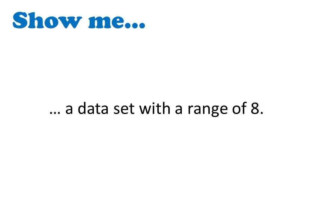 Range & Mode - Show Me