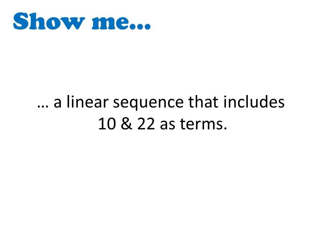 Sequences - Linear - Show Me