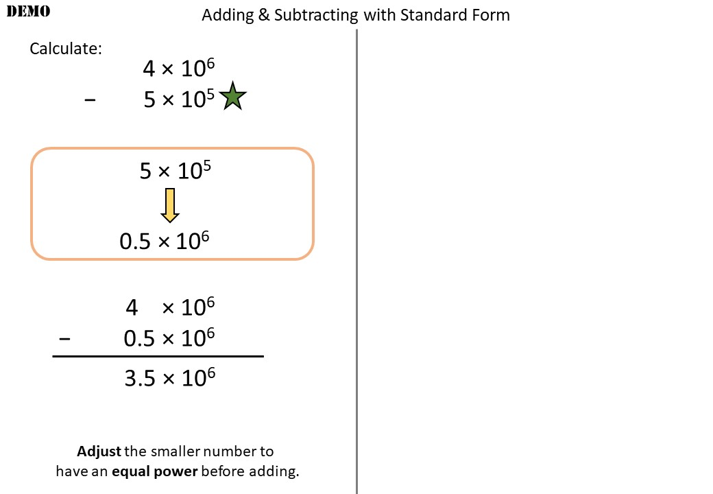 Standard Form - Adding & Subtracting - Non-Calculator - Demonstration