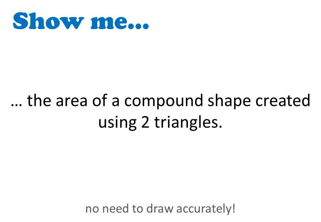 Polygonal Compound Shapes - Area - Show Me