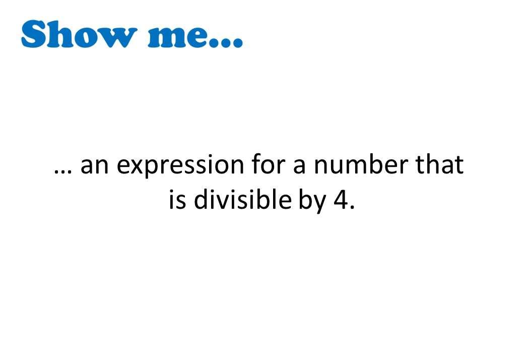 Algebraic Proofs - Show Me