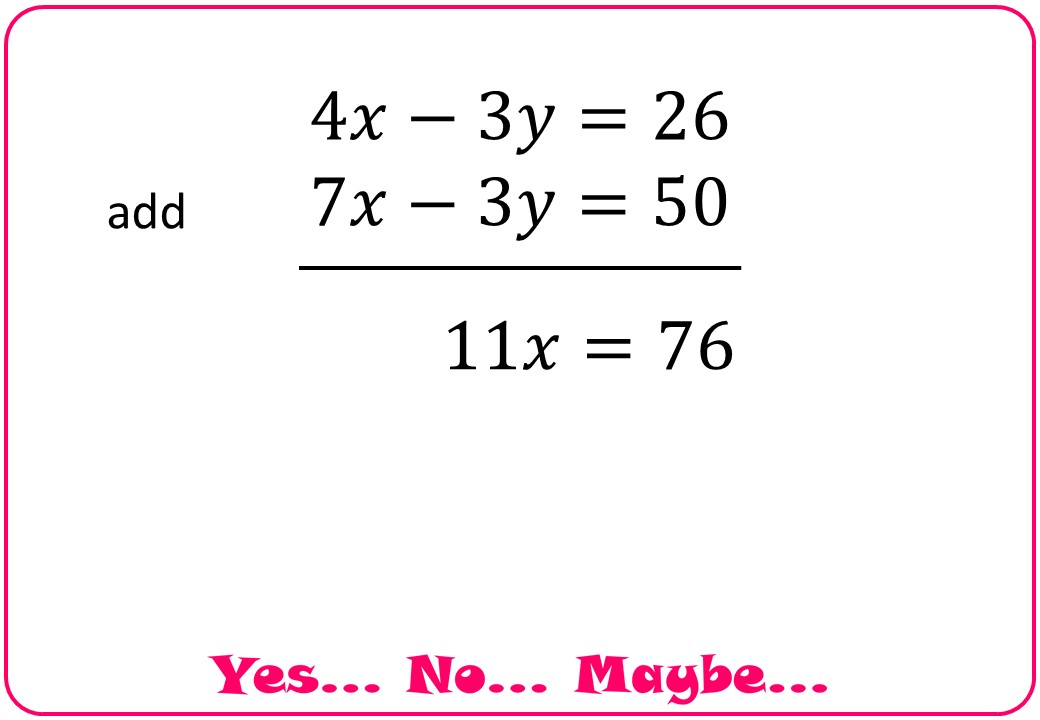 Simultaneous Equations - Negative Coefficients - Yes No Maybe